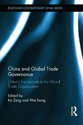 China and Global Trade Governance book