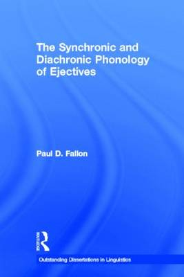 Synchronic and Diachronic Phonology of Ejectives book