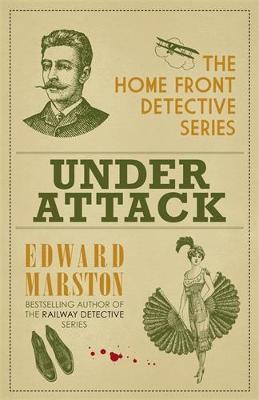 Under Attack by Edward Marston