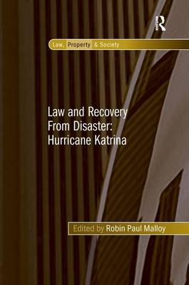 Law and Recovery from Disaster by Robin Paul Malloy