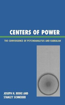 Centers of Power by Joseph H. Berke