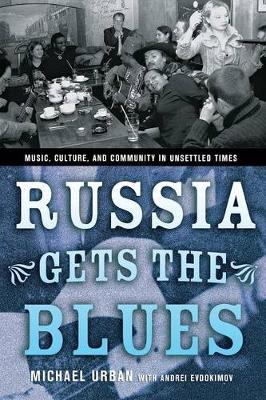 Russia Gets the Blues by Michael Urban