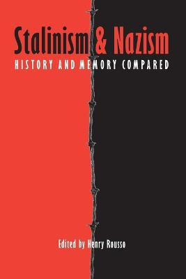 Stalinism and Nazism by Henry Rousso