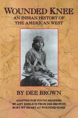 Wounded Knee by Dee Brown