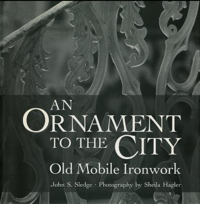 An Ornament to the City by John S. Sledge