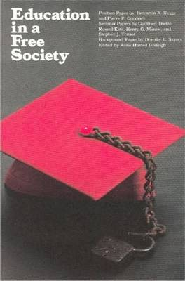 Education in a Free Society by Benjamin A. Rogge