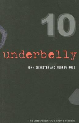 Underbelly 10 by John Silvester