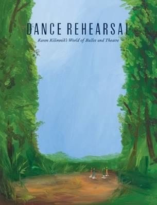 Dance Rehearsal - Karen Kilimnik's World of Ballet and Theatre by Karen Kilimnik
