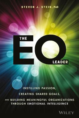 The EQ Leader by Steven J. Stein