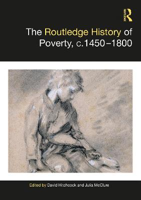 The Routledge History of Poverty, c.1450-1800 book