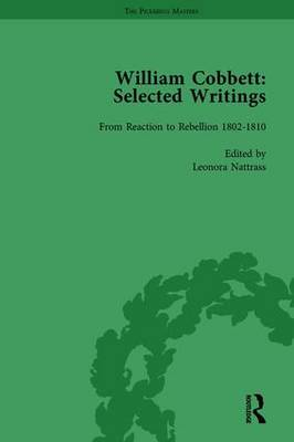 William Cobbett: Selected Writings by Leonora Nattrass