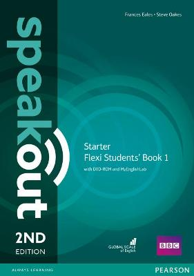 Speakout Starter 2nd Edition Flexi Students' Book 1 with MyEnglishLab Pack by Frances Eales
