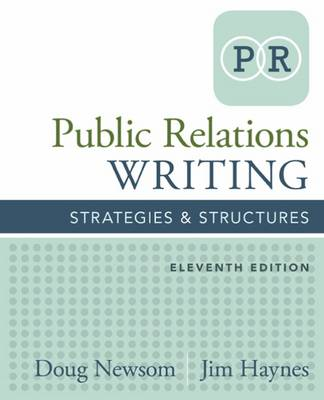 Public Relations Writing: Strategies & Structures by Jim Haynes