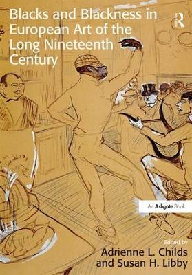 Blacks and Blackness in European Art of the Long Nineteenth Century book