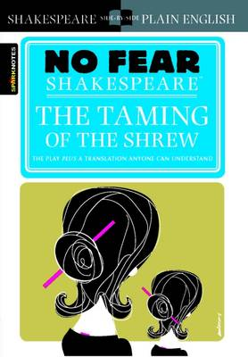 Taming of the Shrew (No Fear Shakespeare) book