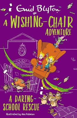 A Wishing-Chair Adventure: A Daring School Rescue: Colour Short Stories book