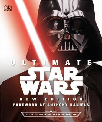 Ultimate Star Wars, New Edition: The Definitive Guide to the Star Wars Universe by Adam Bray