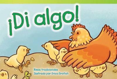 Di Algo! (Speak Up!) by Erica Sirotich