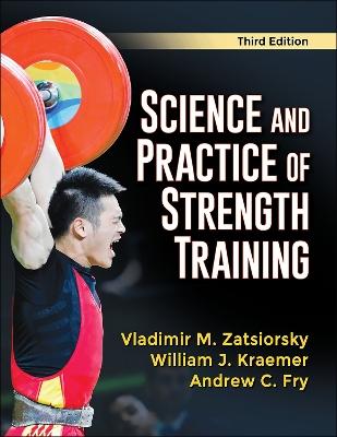 Science and Practice of Strength Training by Vladimir M. Zatsiorsky