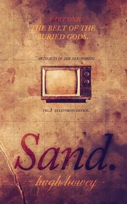 Sand Part 1 by Hugh Howey