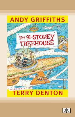 The The 91-Storey Treehouse: Treehouse (book 6) by Andy Griffiths