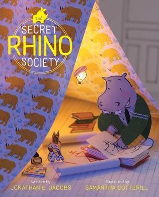 The Secret Rhino Society by Jonathan E. Jacobs