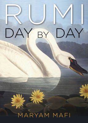 Rumi, Day by Day by Rumi