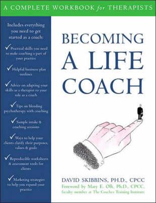 Becoming a Life Coach by David Skibbins