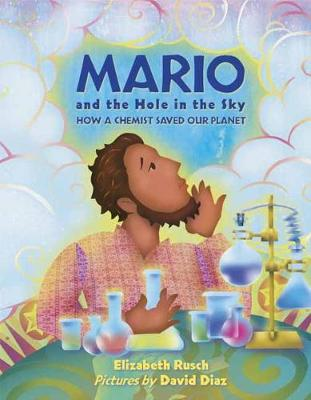 Mario And The Hole In The Sky by Elizabeth Rusch