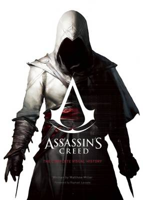 Assassin's Creed: The Complete Visual History book