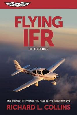 Flying IFR by Richard L. Collins