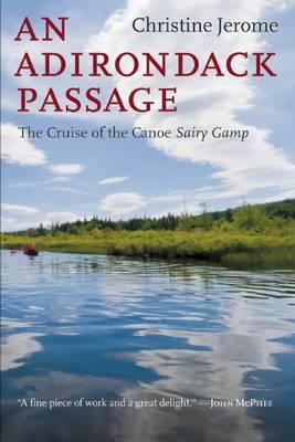 An Adirondack Passage by Christine Jerome
