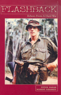 Flashback: Echoes from a Hard War by Peter Haran