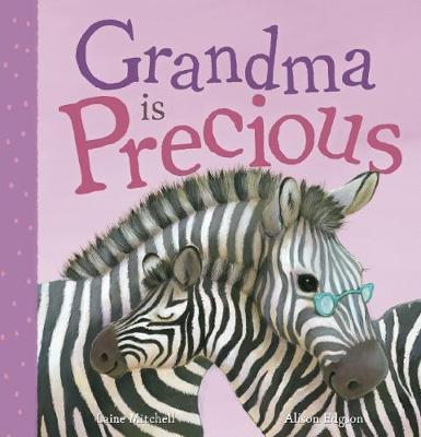 Grandma is Precious by Laine Mitchell