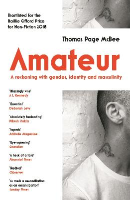 Amateur: A Reckoning With Gender, Identity and Masculinity book