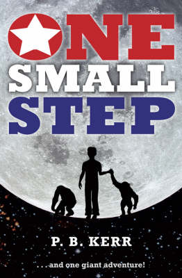 One Small Step by P. B. Kerr