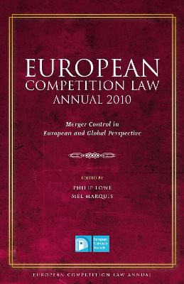 European Competition Law Annual 2010 by Philip Lowe