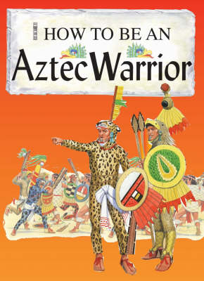 Aztec Warrior by Fiona MacDonald