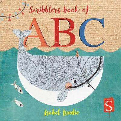 Scribblers ABC Board Book by Isobel Lundie