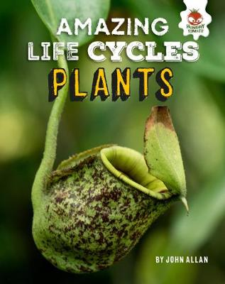 Plants - Amazing Life Cycles book