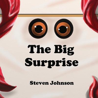 The Big Surprise by Steven Johnson
