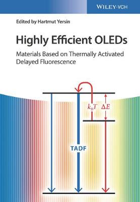 Highly Efficient OLEDs by Hartmut Yersin