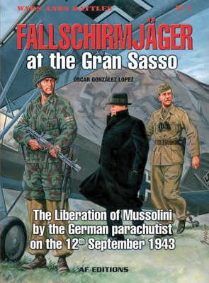 FallschirmjaGer at the Gran SASSO by Oscar Gonzalez