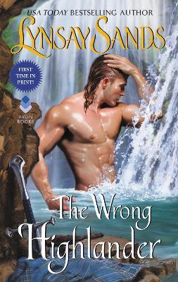 The Wrong Highlander: Highland Brides by Lynsay Sands
