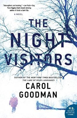 The Night Visitors: A Novel by Carol Goodman
