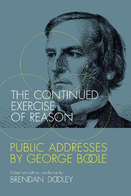 The Continued Exercise of Reason by Brendan Dooley