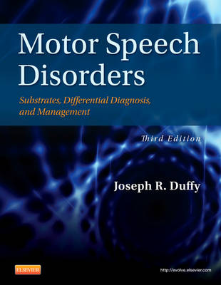 Motor Speech Disorders by R. Joseph