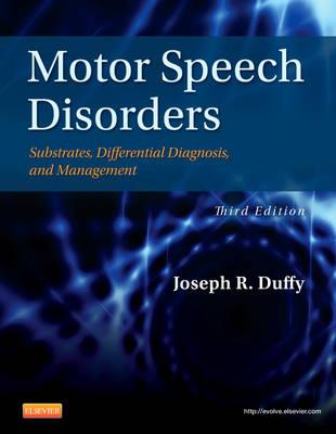 Motor Speech Disorders by Joseph R. Duffy