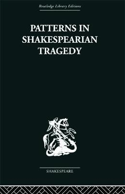 Patterns in Shakespearian Tragedy book