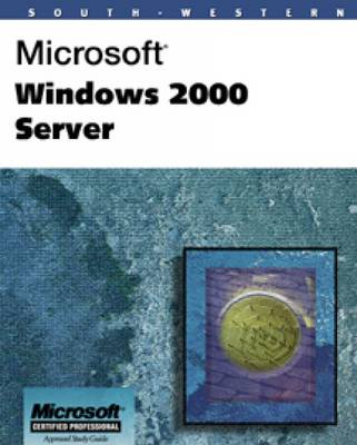 Microsoft Windows 2000 Server by Kelly Smith